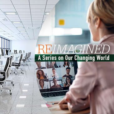 A reimagined work environment