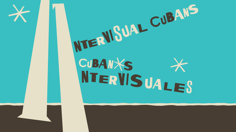 11 Intervisual Cubans  is an exhibition curated by students who were enrolled in ARH 511, SPA 360, LAS 302, and LAS 602: ArtLab @ The Lowe during the Spring 2020 semester.