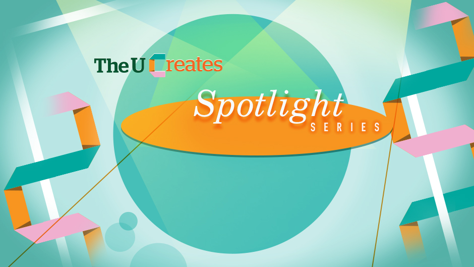 The U Creates Spotlight Series branding