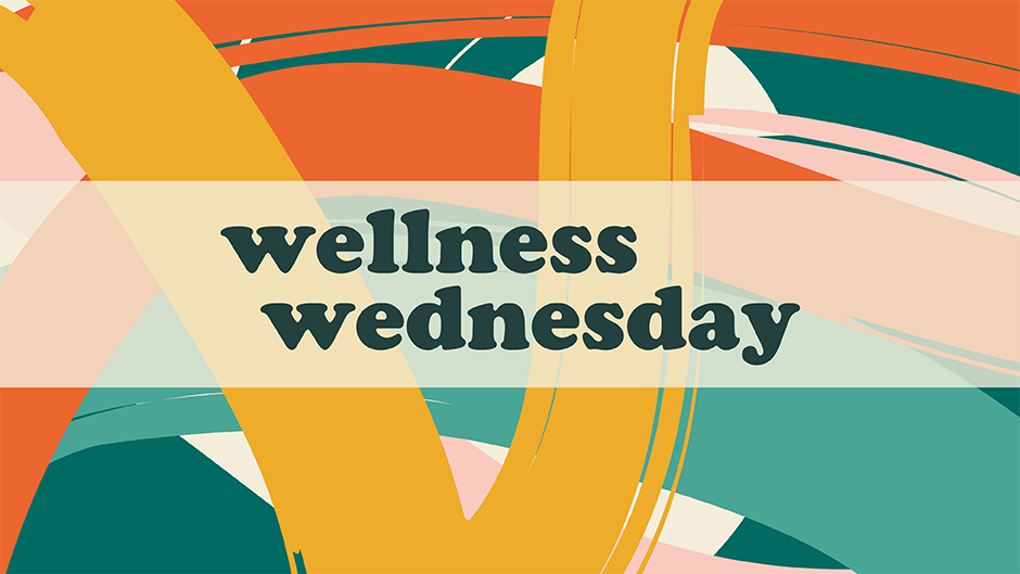 Text illustration for Wellness Wednesday