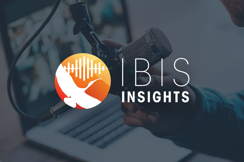 Ibis Insights Podcast