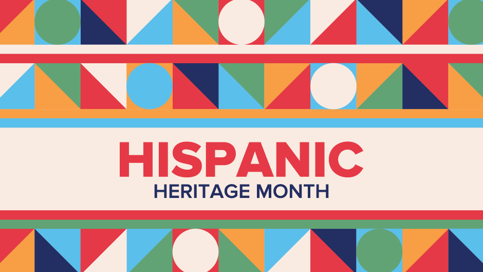 Celebrate National Hispanic Heritage Month