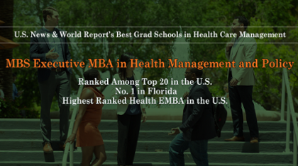 MBS's Health Executive MBA Ranked in Top 20 Nationwide, #1 in FL