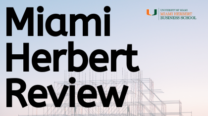 """Miami Herbert Review"" Debuts as New Digital Publication for Faculty Thought Leadership"