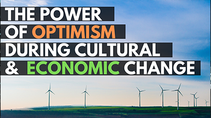The Power of Optimism During Cultural and Economic Change